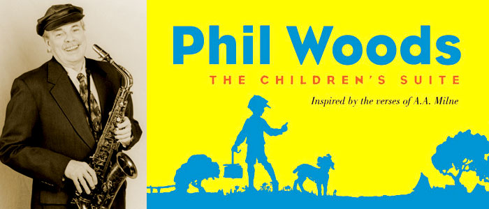 """Friday, March 5: NEA Jazz Master Phil Woods and """"The Children's Suite"""""""