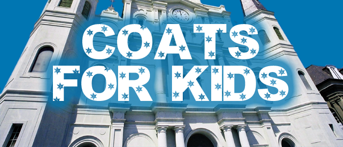 """November 17: """"Coats For Kids"""" At St. Louis Cathedral"""