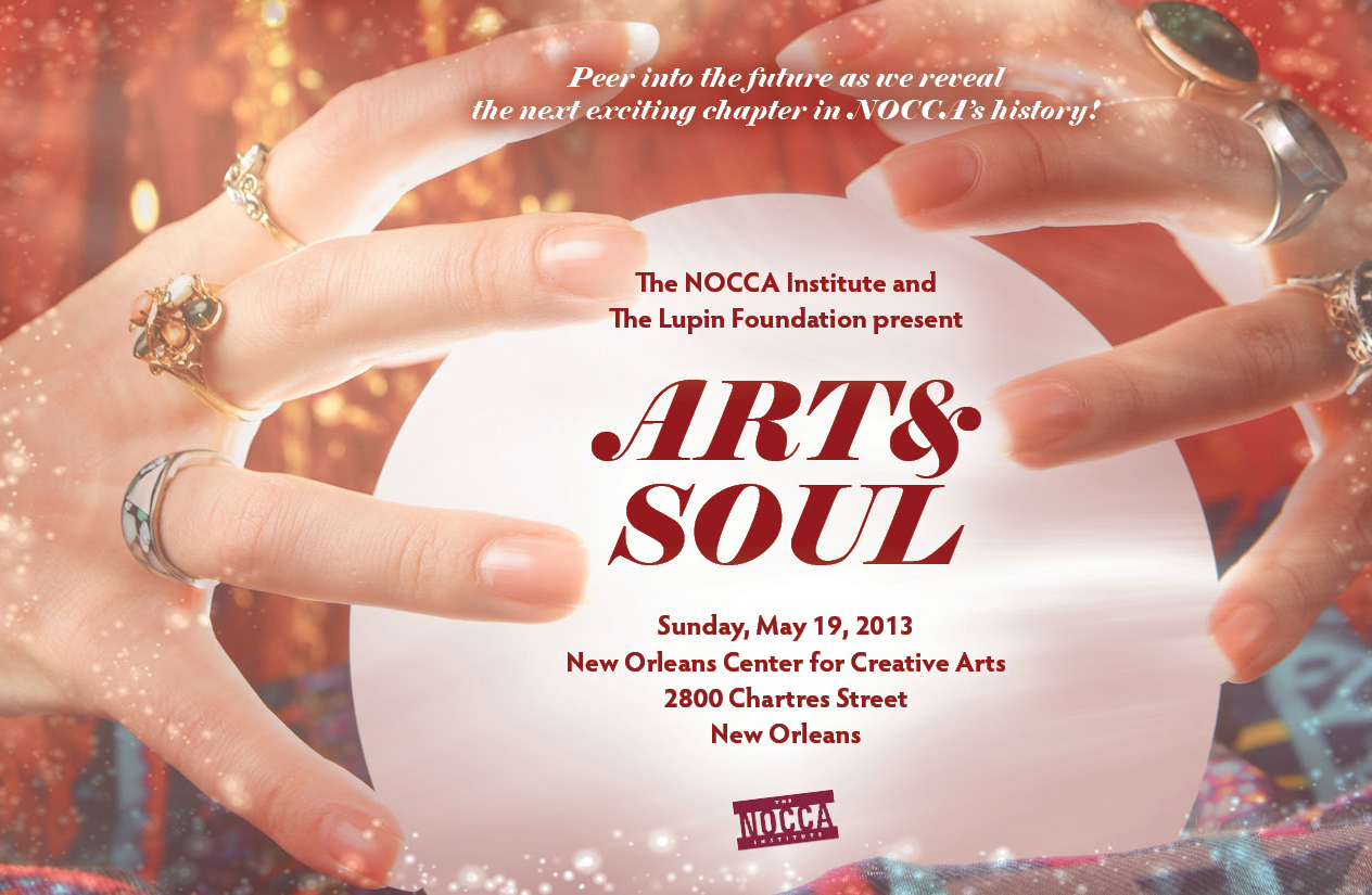 May 19, 2013: The NOCCA Institute & The Lupin Foundation Present The ART & SOUL Gala
