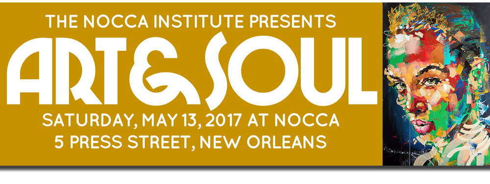 May 13: The NOCCA Institute's ART&SOUL Gala