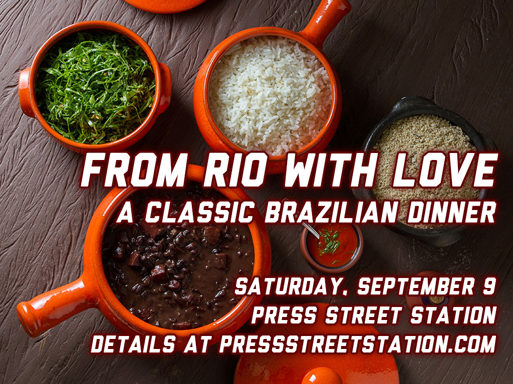 September 9: From Rio with Love, a special dinner in Press Street Station