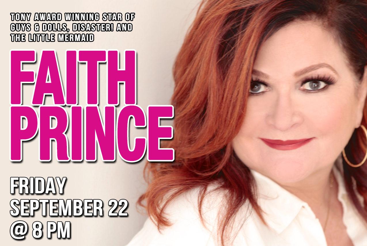 September 22: Broadway legend Faith Prince with Seth Rudetsky