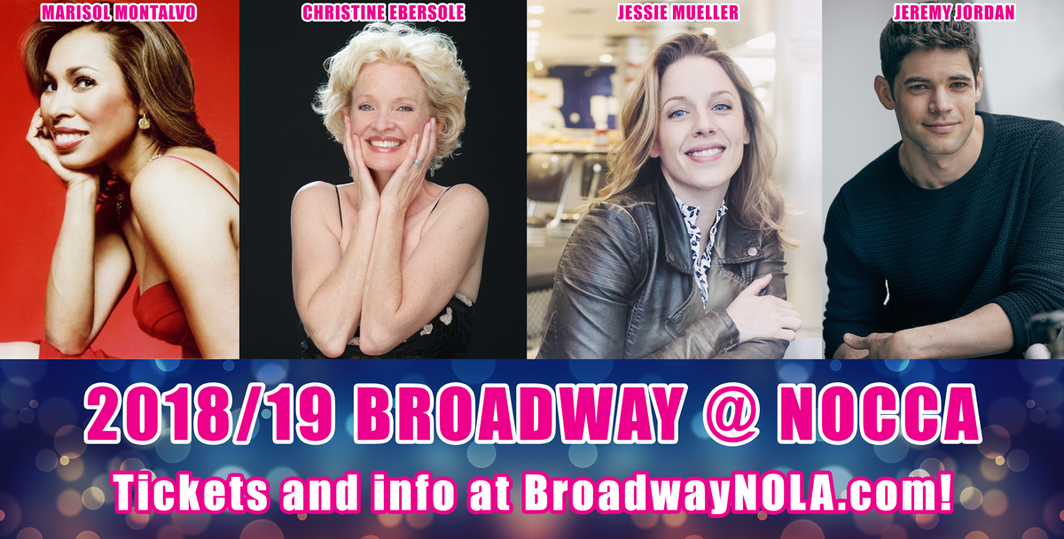 Superstar Lineup Announced for Broadway @ NOCCA's 2018/19 Season